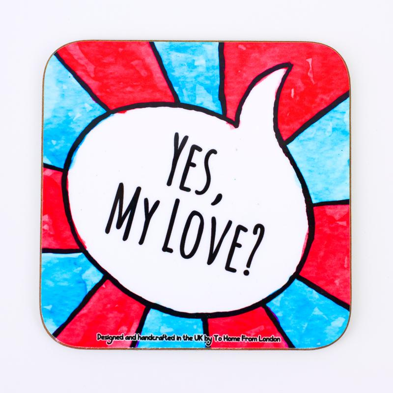 Coaster / Fridge Magnet Yes My Love - UK Words Range