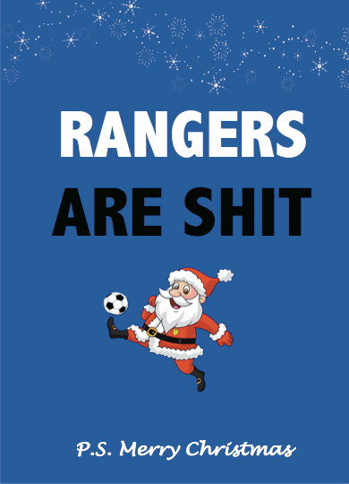 Rangers are shit Christmas Card - Egg & Beans Cards