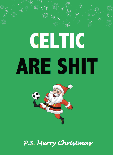 Celtic are shit Christmas Card - Egg & Beans Cards
