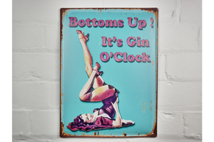 Bottoms Up its Gin O'clock metal sign