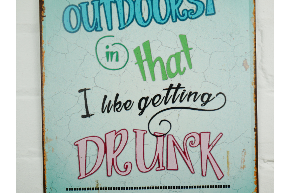 I'm Outdoorsy Sign Drinking on Patios