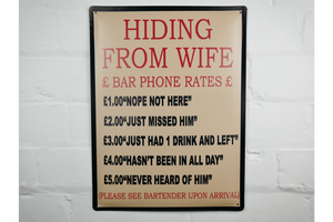 Hiding From Wife metal Sign