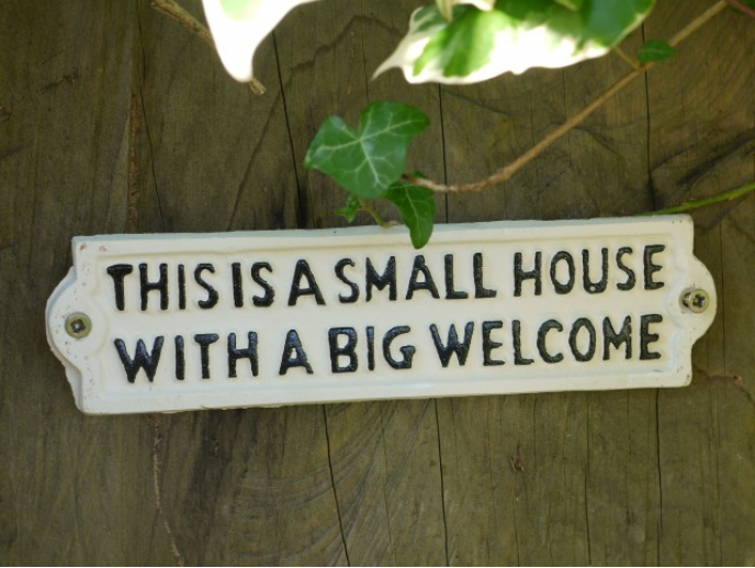 Cast Iron Sign 'Small House, Big Welcome'