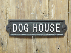 Cast Iron Sign Dog House