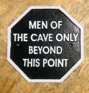 Man cave men of the cave funny heavy cast iron sign