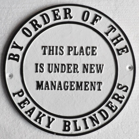 Peaky blinders heavy cast iron sign management