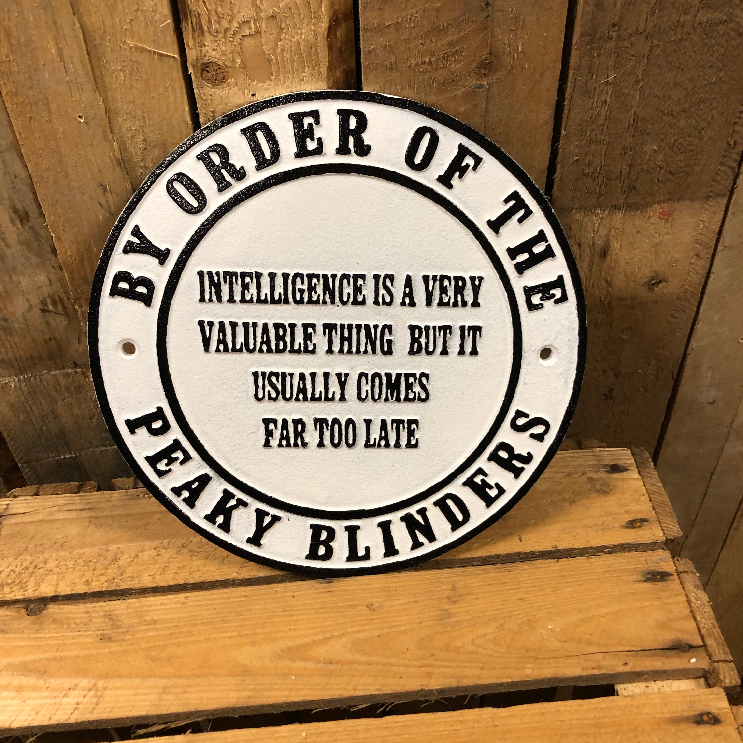 Peaky blinders heavy cast iron sign Intelligence