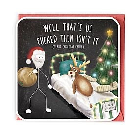 That's us fucked then Christmas Card
