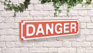 Danger Vintage style wooden street sign