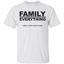 FAMILY OVER EVERYTHING (various colors)