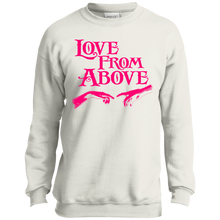 LOVE FROM ABOVE [PINK] Youth Crewneck Sweatshirt (various colors)