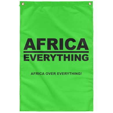 AFRICA OVER EVERYTHING Wall Flag (various colors)