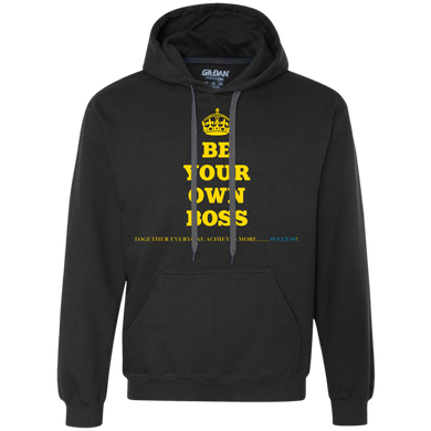 BE YOUR OWN BOSS Heavyweight Pullover Fleece Sweatshirt (various colors)