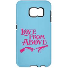 LOVE FROM ABOVE [PINK] Samsung Galaxy S7 Tough Case (various colors)