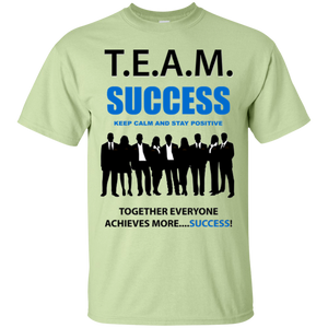 T.E.A.M. SUCCESS [STAY POSITIVE] Ultra Cotton T-Shirt (various colors)