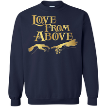 LOVE FROM ABOVE [GOLD] Crewneck Pullover Sweatshirt  8 oz. (various colors)