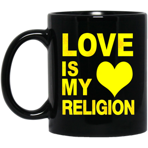 LOVE IS MY RELIGION [YELLOW]  11 oz. Black Mug