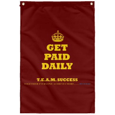 GET PAID DAILY [CROWN] Wall Flag (various colors)