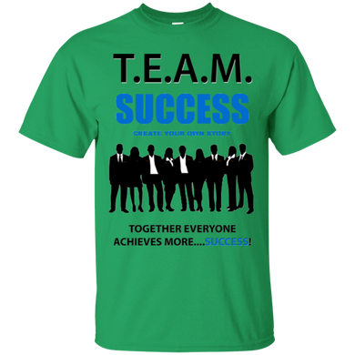T.E.A.M. SUCCESS [CREATE YOUR OWN STORY] Ultra Cotton T-Shirt (various colors)