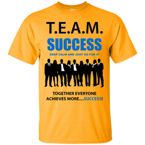 T.E.A.M. SUCCESS [JUST GO FOR IT] Ultra Cotton T-Shirt (various colors)