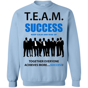 T.E.A.M. SUCCESS - RISE UP Crewneck Pullover Sweatshirt  8 oz. (various colors)