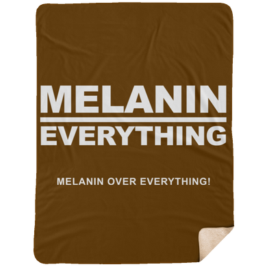 MELANIN OVER EVERYTHING Extra Large Fleece Sherpa Blanket - 60x80 (various colors)