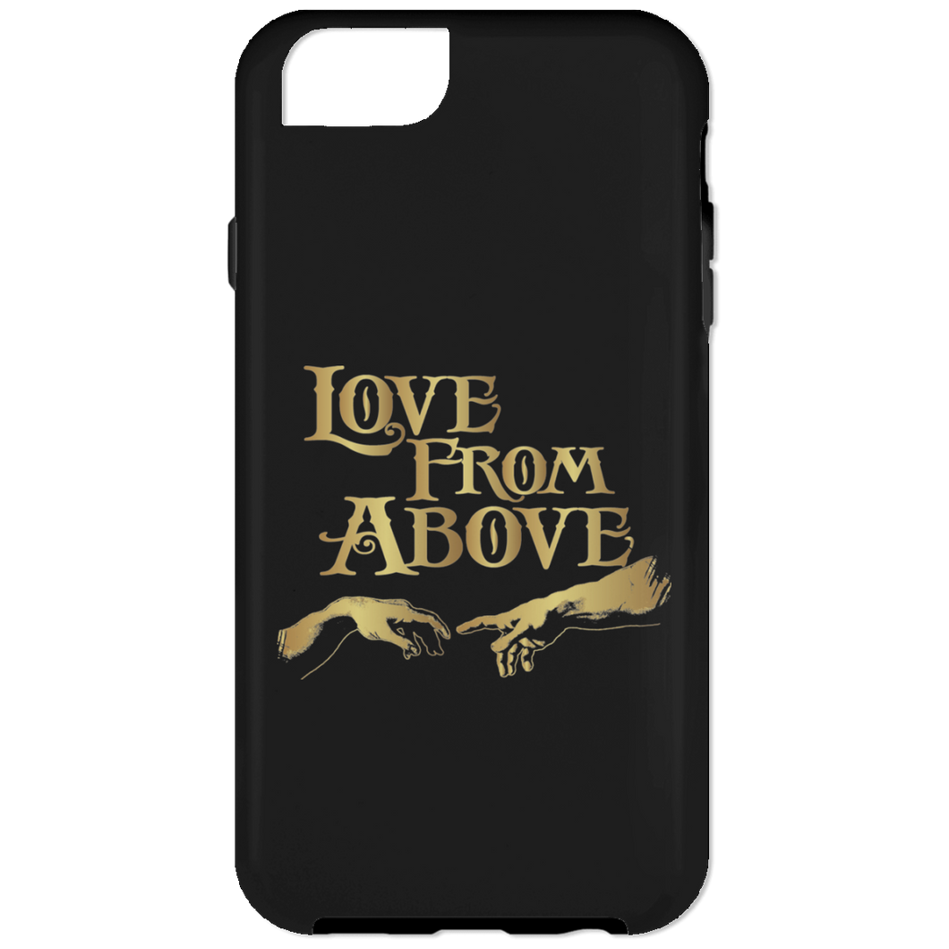 LOVE FROM ABOVE [GOLD] iPhone 6 Tough Case (various colors)