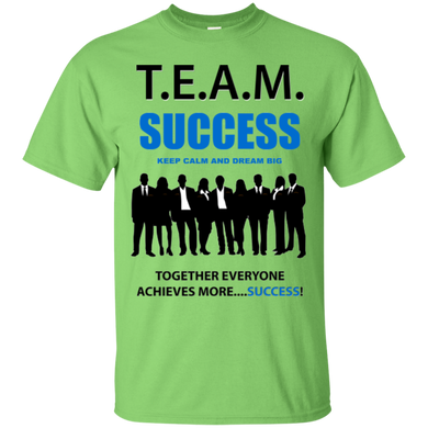 T.E.A.M. SUCCESS [DREAM BIG] Ultra Cotton T-Shirt (various colors)