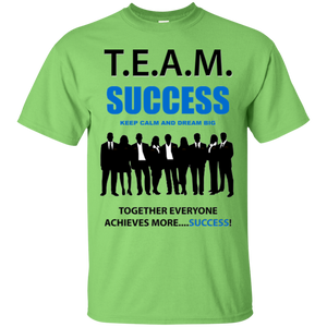T.E.A.M. SUCCESS [DREAM BIG] (various colors)