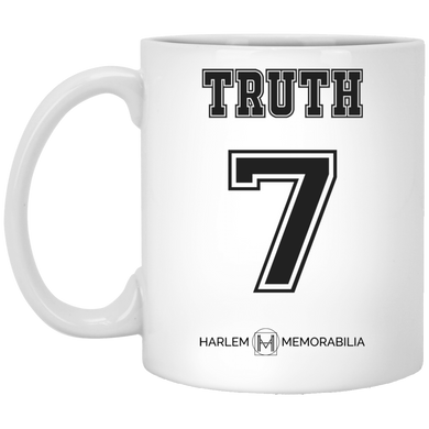 HARLEM MEMORABILIA - TRUTH 7 11 oz. White Mug