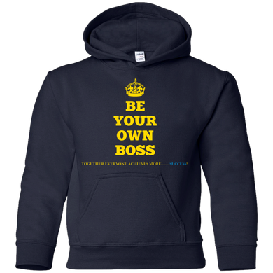 BE YOUR OWN BOSS [CROWN] Youth Pullover Hoodie (various colors)