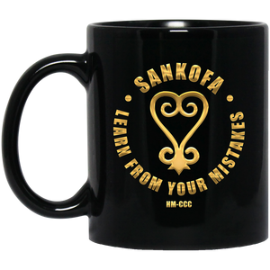 SANKOFA - LEARN FROM YOUR MISTAKES 11 oz. Black Mug