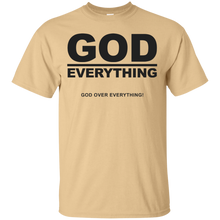 GOD OVER EVERYTHING (various colors)