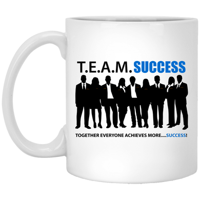 T.E.A.M. SUCCESS 11 oz. White Mug
