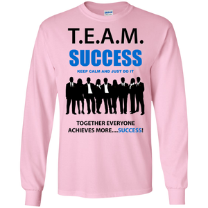 T.E.A.M. SUCCESS [JUST DO IT] LS (various colors)