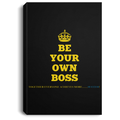 BE YOUR OWN BOSS [CROWN] Portrait Canvas .75in Frame (various colors)