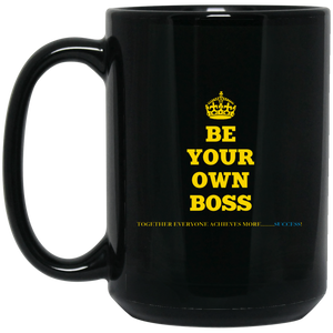 BE YOUR OWN BOSS [CROWN] 15 oz. Black Mug