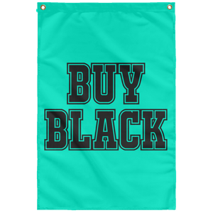 BUY BLACK Wall Flag (various colors)