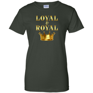 LOYAL AND ROYAL Ladies' 100% Cotton T-Shirt (various colors)