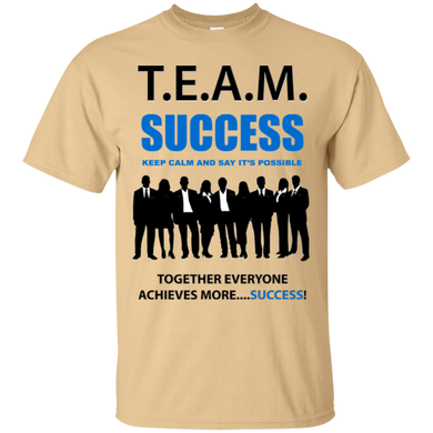 T.E.A.M. SUCCESS [SAY IT'S POSSIBLE] Ultra Cotton T-Shirt (various colors)
