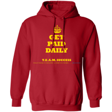 GET PAID DAILY [CROWN] Pullover Hoodie 8 oz. (various colors)