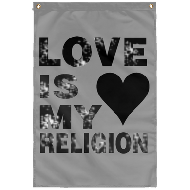 LOVE IS MY RELIGION Wall Flag (various colors)