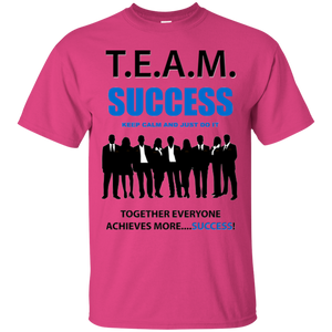 T.E.A.M. SUCCESS [JUST DO IT] Ultra Cotton T-Shirt (various colors)
