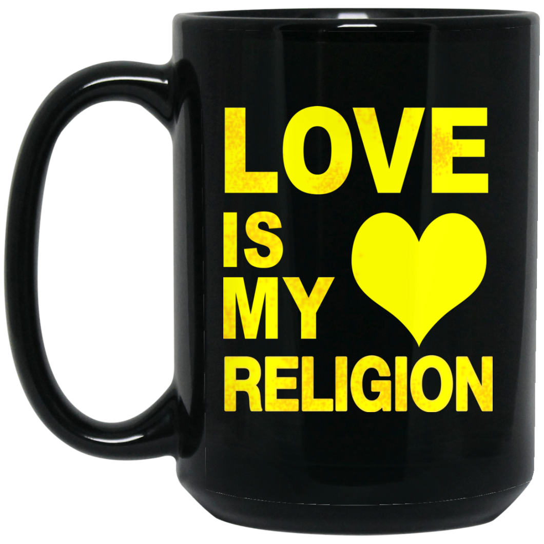 LOVE IS MY RELIGION [YELLOW] 15 oz. Black Mug