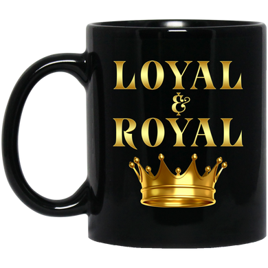 LOYAL & ROYAL [GOLD] 11 oz. Black Mug