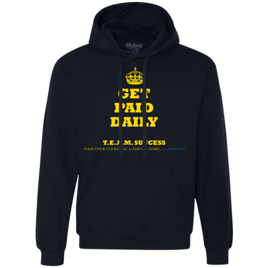 GET PAID DAILY Heavyweight Pullover Fleece Sweatshirt (various colors)