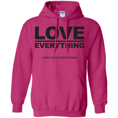 LOVE OVER EVERYTHING Pullover Hoodie 8 oz. (various colors)