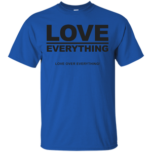 LOVE OVER EVERYTHING (various colors)