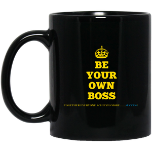 BE YOUR OWN BOSS [CROWN] 11 oz. Black Mug