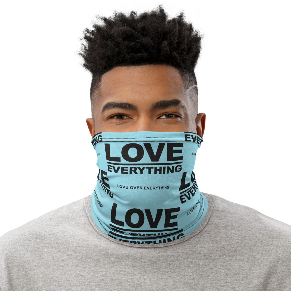 LOVE OVER EVERYTHING Face/Neck Gaiter
